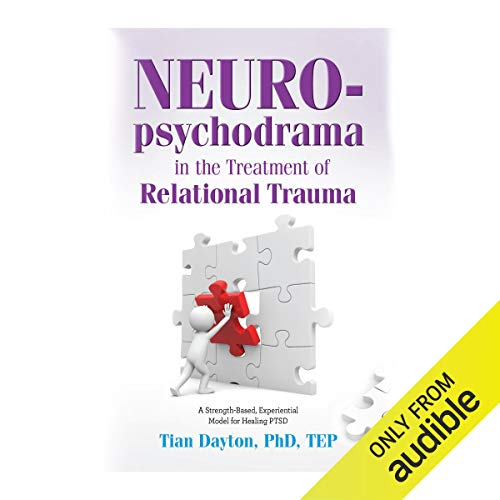 Neuro-Psychodrama in the Treatment of Relational Trauma cover art