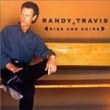 Rise and Shine von Randy Travis