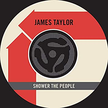 Shower the People (Single Edit) / I Can Dream of You