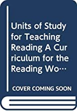 Units of Study for Teaching Reading A Curriculum for the Reading Workship, Grades 3-5 Overview and Sample Session