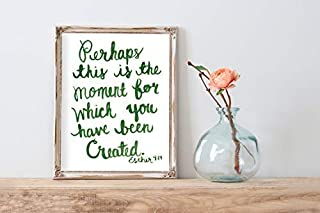Perhaps This is The Moment Bible Verse Art Woodenher 414 Christian Christams Wall Art Scripture Inspirational Quote Watercolor Hand Lettered Print