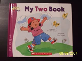 My Two Book (My First Steps to Math, My Two Book) by Moncure, Jane Belk (2005) Hardcover