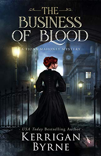 The Business of Blood (A Fiona Mahoney Mystery Book 1) by [Kerrigan Byrne]