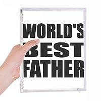 世界の最高の父・フェスティバルの引用 硬質プラスチックルーズリーフノートノート