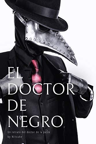 El doctor de negro (Un retrato del doctor de la peste nº 4)