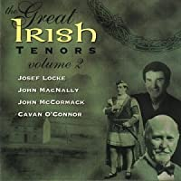 Great Irish Tenors Vol 2