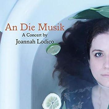 An Die Musik: A Concert by Joannah Lodico