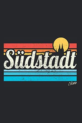 Südstadt: Köln Veedel Notizbuch Viertel Retro Vintage Surfer Köln Südstadt Notizen (Liniert, 15 x 23 cm, 120...