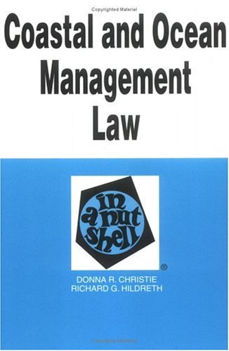 Coastal and Ocean Management Law in a Nutshell (Nutshell Series)