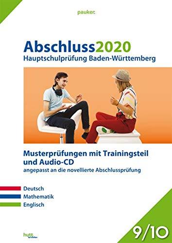 Abschluss 2020 - Hauptschulprüfung Baden-Württemberg: Musterprüfungen im Stil der novellierten Abschlussprüfung mit Trainingsteil für die Fächer ... Audio-CD für Englisch, Klasse 9/10 (pauker.)