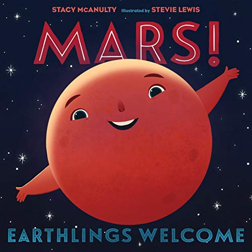 Mars! Earthlings Welcome (Our Universe, 5)