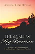 The Secret of Thy Presence