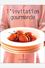 L'invitation gourmande Paperback