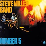 Songtexte von Steve Miller Band - Number 5