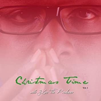 Christmas Time With J.Lee the Producer, Vol. I