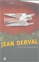 Jean derval, un elu de la ceramique