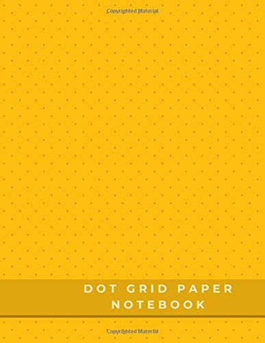 Dot Grid Paper Notebook: Dot Grid Paper Graph Dotted Journal Notebook Large 8.5 x 11 inches - 104 pages (Volumn 50)
