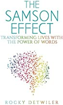 The Samson Effect: Transforming Lives With The Power Of Words by ...