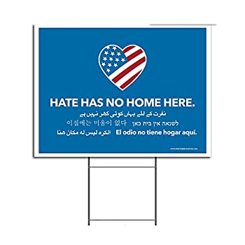 VIBE INK Large 24x18 Hate Has No Home Here Yard Sign - UV Inks Double-Sided Waterproof Made in The USA - Metal Stake Included!