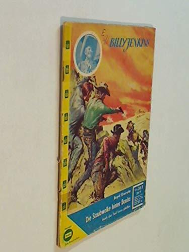 Billy Jenkins Nr. 353 Die Staubwolke hinter Bonita. Western Roman-Heft (1961?)
