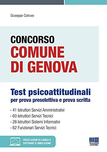 Concorso Comune di Genova 2021. Test Psicoattitudinali per prova preselettiva e prova scritta