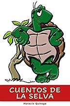 Cuentos de la Selva: para los niños (Spanish Edition)