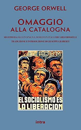 Omaggio alla Catalogna (Tradotto e annotato)