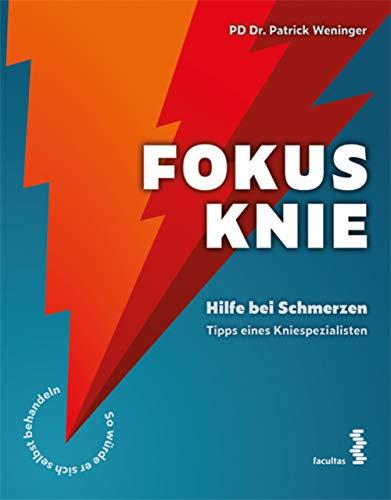 Fokus Knie: Hilfe bei Schmerzen – Tipps eines Kniespezialisten