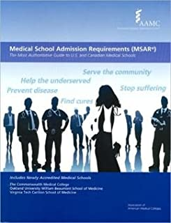Medical School Admission Requirements (MSAR) 2011-2012: The Most Authoritative Guide to U.S. and Canadian Medical Schools (Medical School Admission Requirements, United States and Canada)