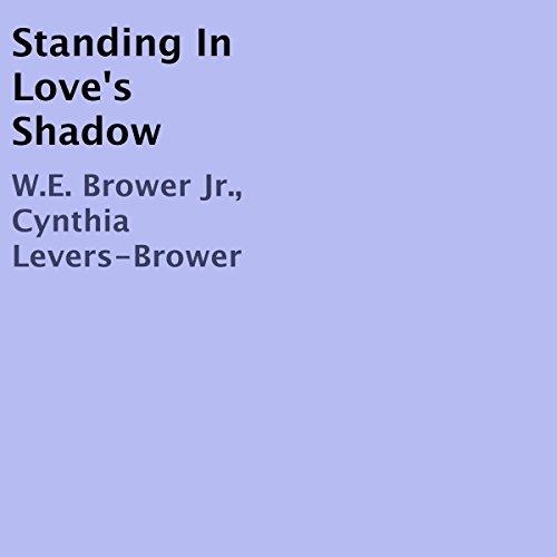 Standing in Love's Shadow audiobook cover art