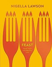 Feast: Food that Celebrates Life (Nigella Collection) by Nigella Lawson (2014-09-04)
