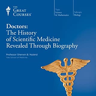 Page de couverture de Doctors: The History of Scientific Medicine Revealed Through Biography