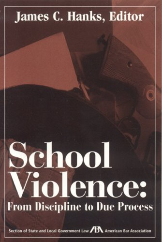School Violence: From Discipline to Due Process
