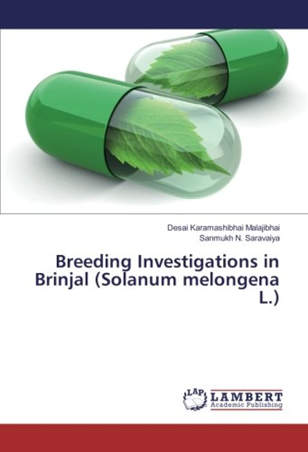 認証トランジスタ民族主義Breeding Investigations in Brinjal (Solanum melongena L.)