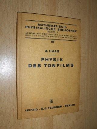 PHYSIK DES TONFILMS *.