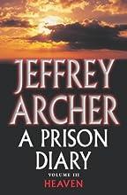 Heaven (A Prison Diary #3)