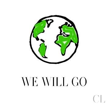 We Will Go
