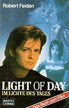 Light of Day - Im Lichte des Tages - Das Buch zum Film mit Michael J. Fox, Joan Jett & Bruce Springsteen