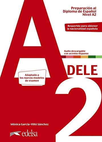 Preparación al DELE A2. Libro del alumno. Nueva edición: Vol. 2 (Preparación al DELE - Jóvenes y adultos - Preparación al DELE - Nivel A2)