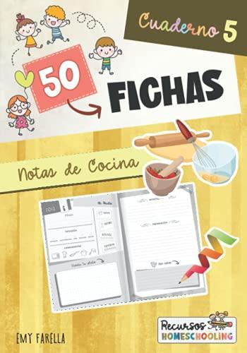 50 FICHAS- Cuaderno 5: Notas de Cocina (mis Recetas favoritas)