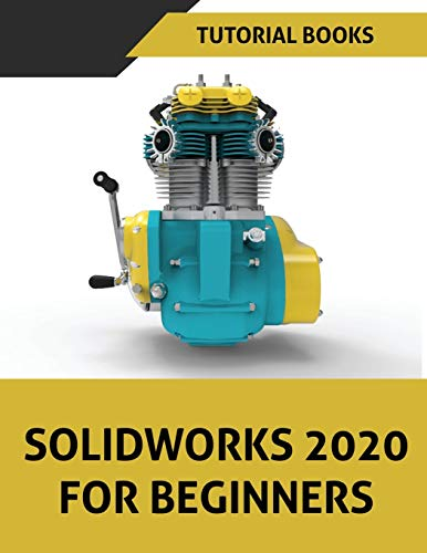 SOLIDWORKS 2020 For Beginners