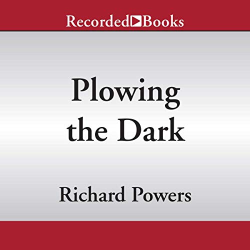 Plowing the Dark audiobook cover art