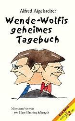 Cover Wende-Wolfis geheimes Tagebuch
