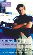 Speeding (Hard Cash Trilogy, #3)