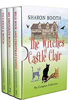 The Witches of Castle Clair: The Complete Collection by [Sharon Booth]