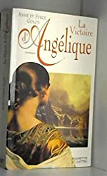 Angélique, Tome 13 - La victoire d'Angélique d'Anne Golon