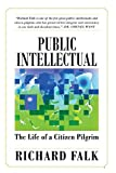 Public Intellectual: The Life of a Citizen Pilgrim (English Edition)