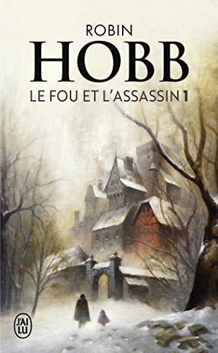 Le Fou et l'Assassin, 1:Le Fou et l'Assassin