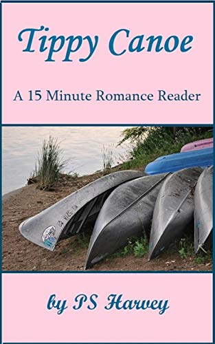 Tippy Canoe (A 15 Minute Romance Reader) (English Edition)