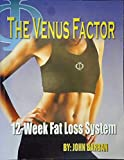 The Venus Factor 12 Week Fat Loss System [ Book Only ]